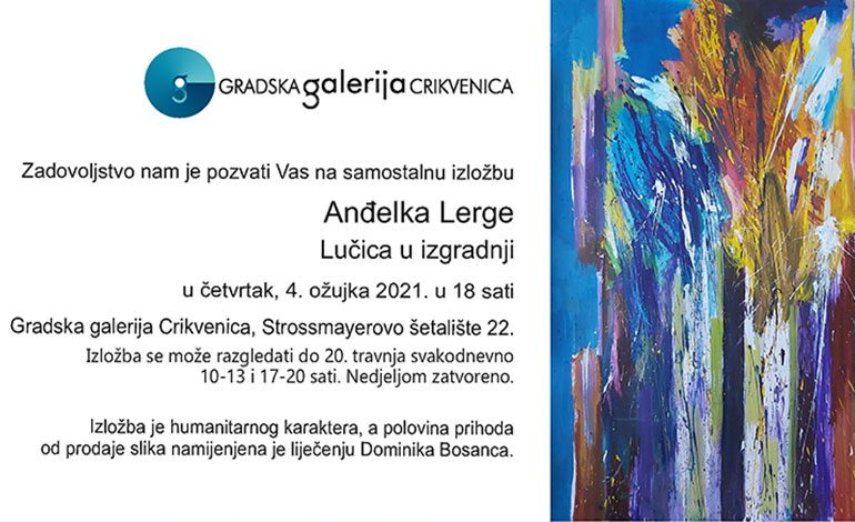 4. ožujka izložba Anđelka Lerge u Gradskoj galeriji Crikvenica