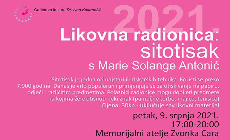 Sutra – radionica sitotiska u Memorijalnom ateljeu Zvonka Cara