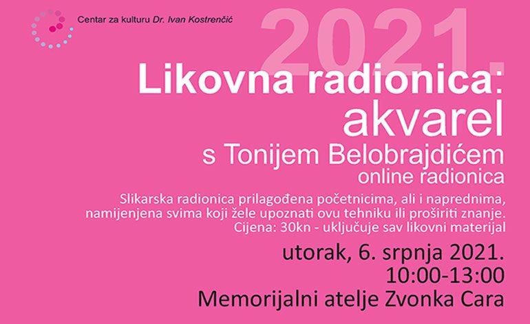 Radionica akvarela – utorak, 6. srpnja u Memorijalnom ateljeu Zvonka Cara